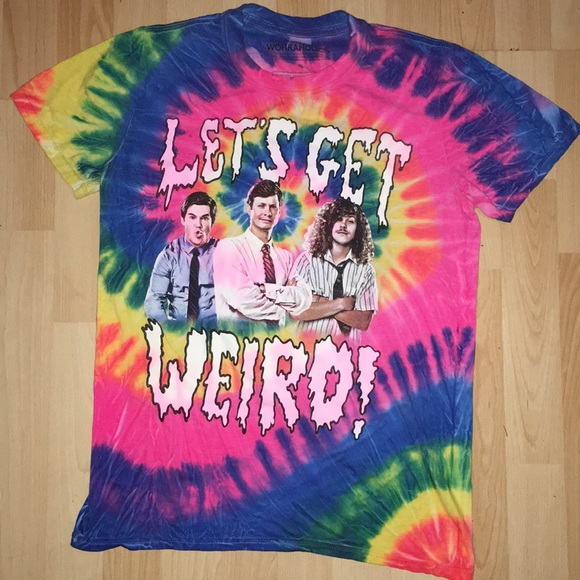 ed5c7a150 workaholics Tops | Lets Get Weird Tiedye Tshirt | Poshmark